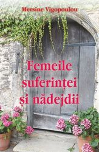 Femeile suferintei si nadejdii