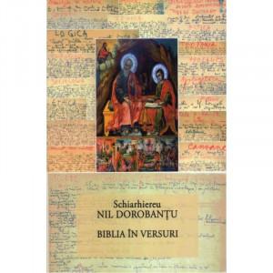 Ier. Nil Dorobantu - Scrieri 34 - Biblia In versuri