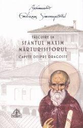 Talcuire la Sfantul Maxim Marturisitorul - Capete despre dragoste