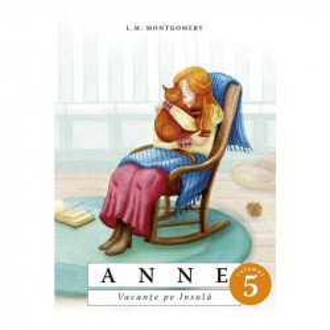 Anne. Vacante pe Insula. Vol. 5