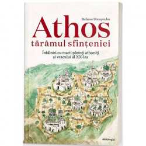Athos taramul sfinteniei. Intalniri cu marii parinti athoniti ai veacului al XX-lea