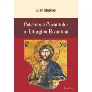 Celebrarea Cuvantului in Liturghia Bizantina