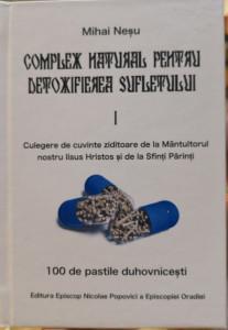 Complex natural pentru detoxifierea sufletului - Vol. 1