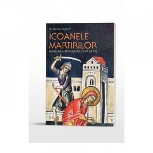 Icoanele martirilor: martori ai Imparatiei ce va sa vie