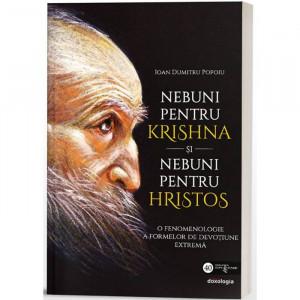 Nebuni pentru Krishna si nebuni pentru Hristos