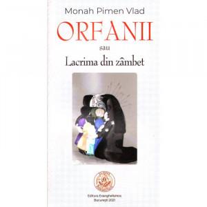 Orfanii sau Lacrima din zâmbet
