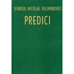 Predici - Sfantul Nicolae Velimirovici