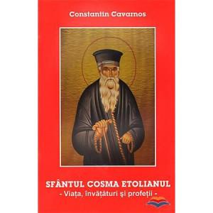 Sfantul Cosma Etolianul - Viata, invataturi si profetii