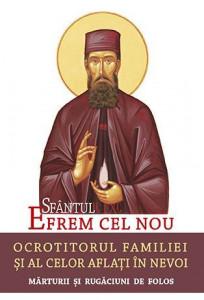 Sfantul Efrem cel nou - Ocrotitorul familiei si al celor aflati in nevoi