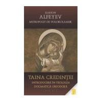 Taina credintei. Introducere in teologia dogmatica ortodoxa