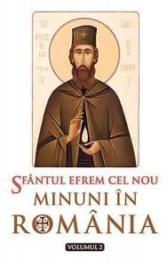 Sfantul Efrem cel Nou - Minuni in Romania - Vol. 2