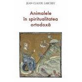 Animalele in spiritualitatea ortodoxa