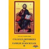 Calauza ortodoxa in familie si societate