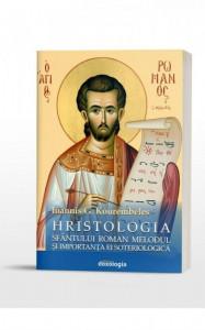 Hristologia Sfantului Roman Melodul si importanta ei soteriologica