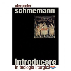 Introducere in teologia liturgica