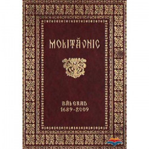 Molitavnicul de la Balgrad (1689-2009)