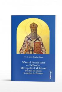 Sfantul Ierarh Iosif cel Milostiv, Mitropolitul Moldovei. Din file de istorie in pagini de Sinaxar