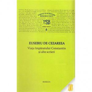 Viata Imparatului Constantin si alte scrieri - PSB 8
