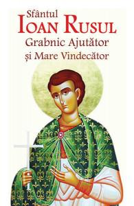 Sfantul Ioan Rusul Grabnic Ajutator si Mare Vindecator
