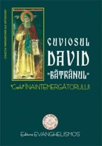 Cuviosul David Batranul, copilul Inaintemergatorului