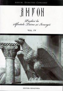Amvon, vol. 4, Predici la Sfintele Taine si Ierurgii