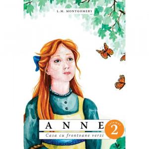 Anne. Casa cu frontoane verzi. vol. 2