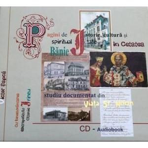 CD Audiobook - Pagini de istorie, cultura si spiritualitate din cetatea Baniei