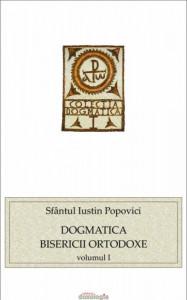Dogmatica Bisericii Ortodoxe - Vol. 1