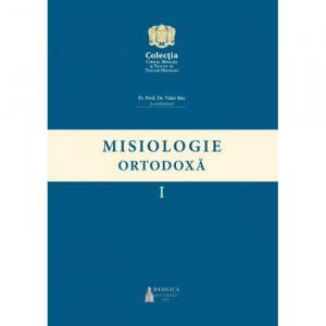 Misiologie Ortodoxă, vol. I