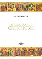 O introducere in crestinism