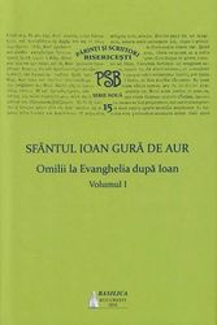 Omilii la Evanghelia dupa Ioan - Vol. 1 - PSB 15