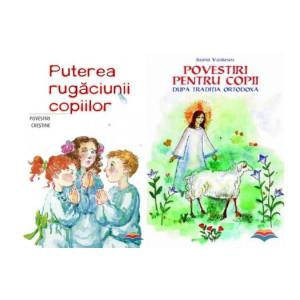 Pachet: Puterea rugaciunii copiilor + Povestiri pentru copii dupa traditia ortodoxa