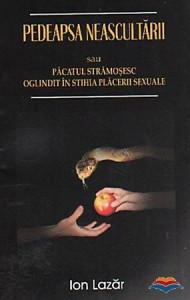 Pedeapsa neascultarii sau Pacatul stramosesc oglindit in stihia placerii sexuale