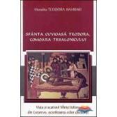 Sfanta Cuvioasa Teodora, comoara Tesalonicului