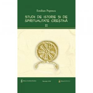 Studii de istorie si spiritualitate crestina – Vol. 2