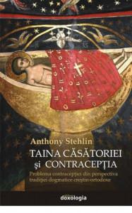 Taina casatoriei si contraceptia. Problema contraceptiei din perspectiva traditiei dogmatice crestin-ortodoxe