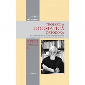 Teologia Dogmatică Ortodoxă – Tom 3 - OPERE COMPLETE 12