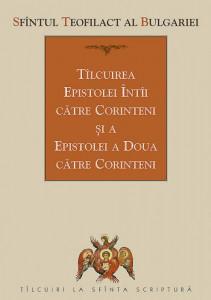 Tilcuirea Epistolei intii catre Corinteni si a Epistolei a doua catre Corinteni