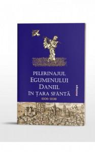 Pelerinajul egumenului Daniil in Tara Sfanta (1106-1108)
