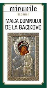 Minunile icoanei Maica Domnului de la Bacikovo