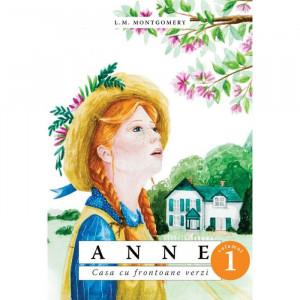 Anne. Casa cu frontoane verzi -VOL. 1