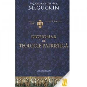 Dictionar de teologie patristica - STUDII 13