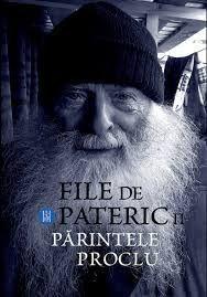 File de pateric. Parintele Proclu. Vol. II