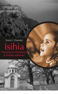 Isihia. Prezenta lui Dumnezeu in linistea sufletului