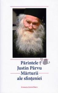 Parintele Justin - Marturii ale sfinteniei