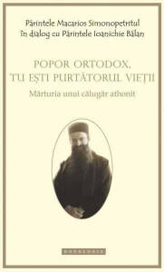 Popor ortodox, tu esti purtatorul vietii