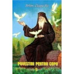 Povestiri pentru copii de Parintele Cleopa - Vol. 5