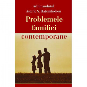 Problemele familiei contemporane