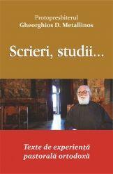 Scrieri, studii... Texte de experienta pastorala ortodoxa