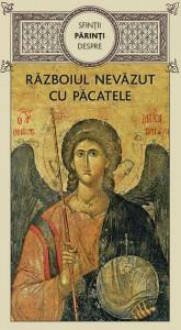 Sfintii Parinti despre razboiul nevazut cu pacatele